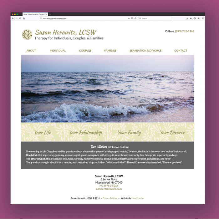 Homepage of Therapist's Website | Page features sage-colored brush script text, a large photo of the ocean at sunset, and botanical buttons that say Your Life, Your Relationship, Your Family, Your Divorce. It also has an inspirational folklore passage in white text set against a charcoal background.